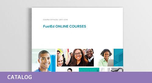 2017-2018 Fuel Education Course Catalog