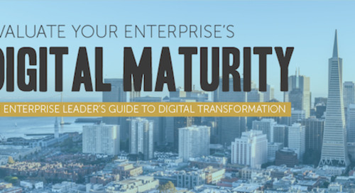Evaluate Your Enterprise's Digital Maturity