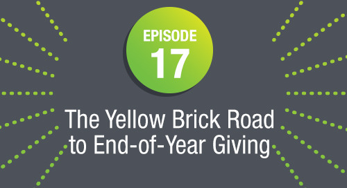 Episode 17: The Yellow Brick Road to End-of-Year Giving