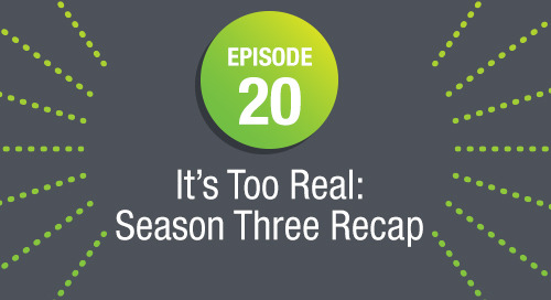 Episode 20: It's Too Real: Season Three Recap