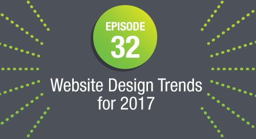 Episode 32: Website Design Trends for 2017