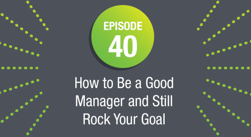 Episode 40: How to Be a Good Manager and Still Rock Your Goals ft. Kishshana Palmer