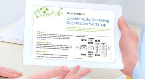 Optimizing the Marketing Organization Workshop Overview