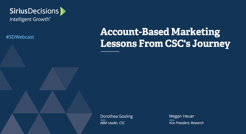 Account-Based Marketing Lessons From CSC's Journey Webcast Replay