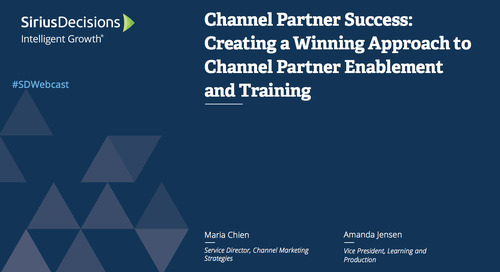 Channel Partner Success: Creating a Winning Approach to Channel Partner Enablement and Training Webcast Replay