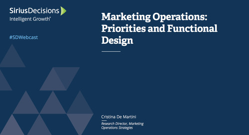 Marketing Operations: Priorities and Functional Design Webcast Replay