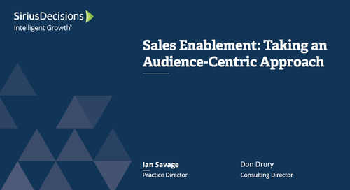 Sales Enablement: Taking an Audience-Centric Approach Webcast Replay