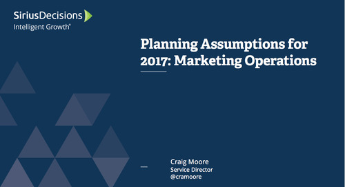 Planning Assumptions for 2017: Marketing Operations Webcast Replay