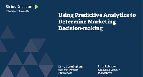 Using Predictive Analytics to Determine Marketing Decisionmaking Webcast Replay