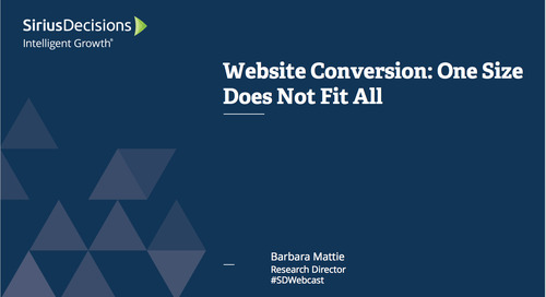 Web Site Conversion: One Size Doesn't Fit All Webcast Replay