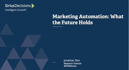 Marketing Automation: What the Future Holds Webcast Replay