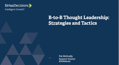 B-to-B Thought Leadership: Strategies and Tactics Webcast Replay