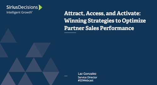 Attract, Assess and Activate: Winning Strategies to Optimize Partner Sales Performance Webcast Replay
