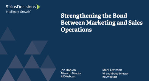 Strengthening the Bond Between Marketing and Sales Operations Webcast Replay