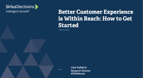 Better Customer Experience Is Within Reach: How to Get Started Webcast Replay