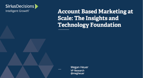Account-Based Marketing at Scale: The Insights and Technology Foundation Webcast Replay
