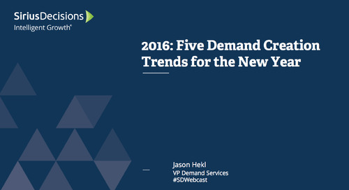 2016: Five Demand Creation Trends for the New Year Webcast Replay