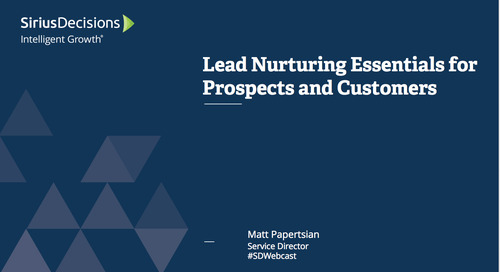 Lead Nurturing Essentials for Prospects and Customers Webcast Replay