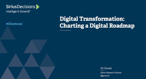 Digital Transformation: Charting a Digital Roadmap Webcast Replay