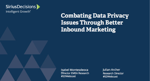 Regional Perspective: Combatting Data Privacy Issues Through Better Inbound Marketing Webcast Replay