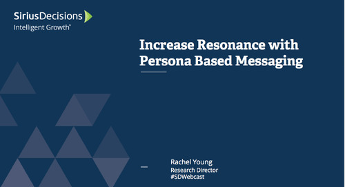 Increase Resonance with Persona Based Messaging Webcast Replay