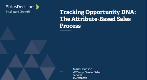 Tracking Opportunity DNA: The Attribute-Based Sales Process Webcast Replay