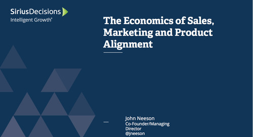 The Economics of Sales/Marketing/Product Alignment Webcast Replay