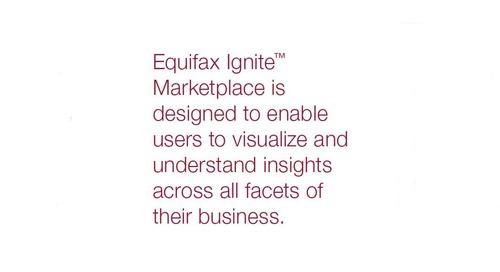 Equifax Ignite - Ignite Marketplace