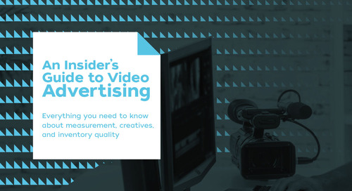 An Insider's Guide to Video Advertising