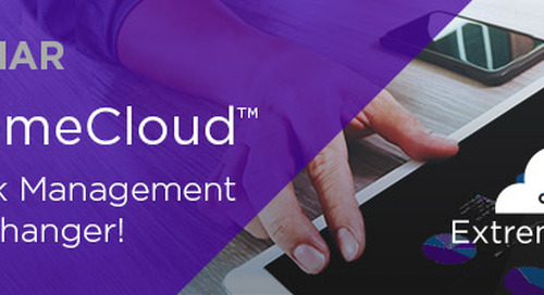 ExtremeCloud: Network Management Game Changer