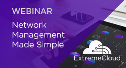 Introducing ExtremeCloud: Network Management Made Simple