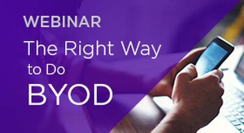 The Right Way to do BYOD