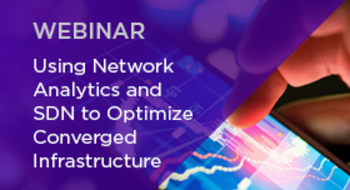 Using Network Analytics and SDN to Optimize Converged Infrastructure