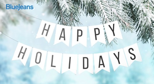 Happy Holidays From BlueJeans!