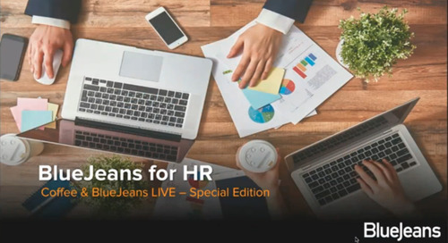 Coffee and BlueJeans Special Edition - Recruiting & Hiring with Video