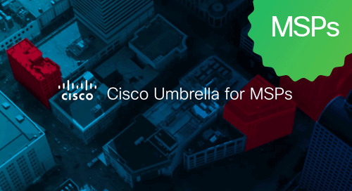 Cisco Umbrella for MSPs