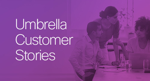 Umbrella Customer Stories