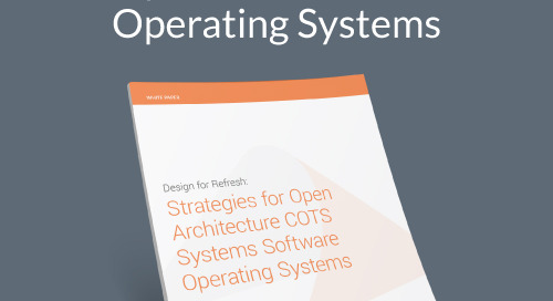 Strategies for Open Architecture COTS Operating Systems