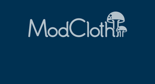 ModCloth: Scale Systems to Meet Growing Demands of Global Business