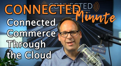 Connected Commerce Through The Cloud