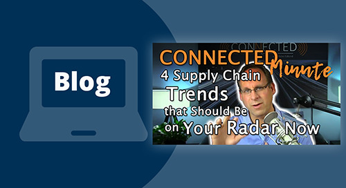 4 Supply Chain Trends that Should Be on Your Radar Now
