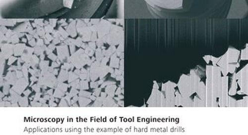 Microscopy in the Field of Tool Engineering Applications using the example of hard metal drills