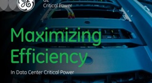 eBook: Maximizing Efficiency in Data Center Critical Power