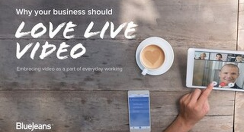 Why Your Business Should Love Live Video