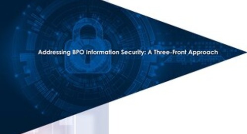 Addressing BPO Information Security: A Three-Front Approach