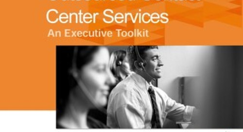 Outsourced Contact Center Services: An Executive Toolkit