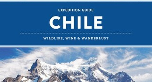 Chile Expedition Guide