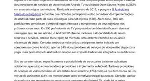 Android posicionado para desempenhar um papel primordial no futuro da distribuição de TV