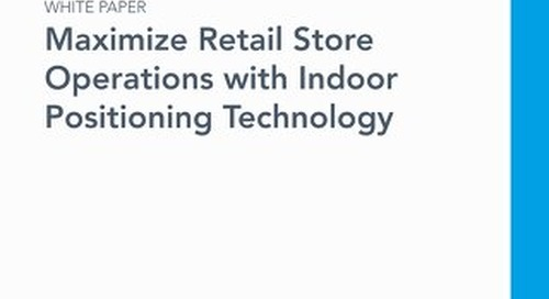 Maximize Retail Store Operations with Indoor Positioning Technology