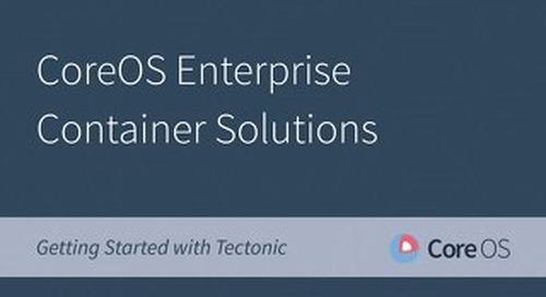 CoreOS Enterprise Container Solutions